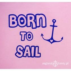 Koszulka dla dziewczynki BORN to SAIL 1-3 lata