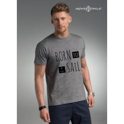 Koszulka męska BORN to SAIL premium plus